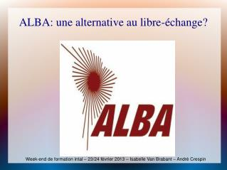 ALBA: une alternative au libre-�change?