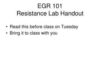 EGR 101 Resistance Lab Handout