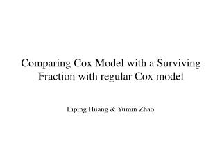 Comparing Cox Model with a Surviving Fraction with regular Cox model