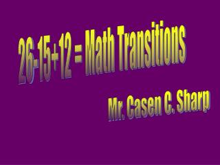 26-15+12 = Math Transitions