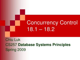 Concurrency Control 18.1 – 18.2