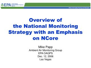 Overview of the National Monitoring Strategy with an Emphasis on NCore