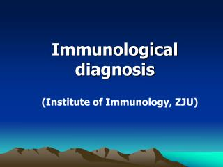 Immunological diagnosis