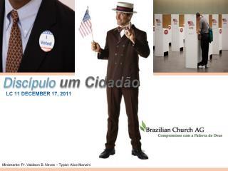 Discípulo um  Cidadão
