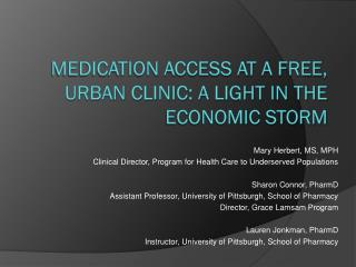 Medication access at a free, urban clinic: a light in the economic storm