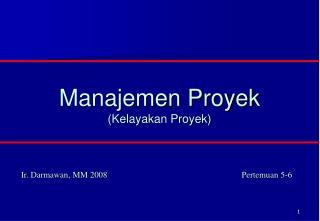 Manajemen Proyek (Kelayakan Proyek)