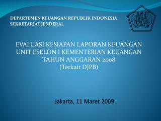 DEPARTEMEN KEUANGAN REPUBLIK INDONESIA SEKRETARIAT JENDERAL