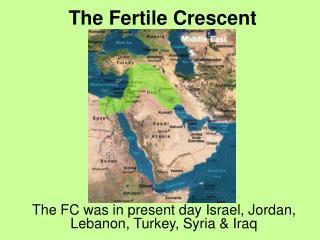 The Fertile Crescent