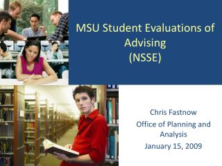 MSU Student Evaluations of Advising (NSSE)