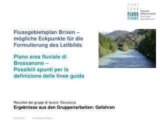 Flussgebietsplan Brixen – mögliche Eckpunkte für die Formulierung des Leitbilds