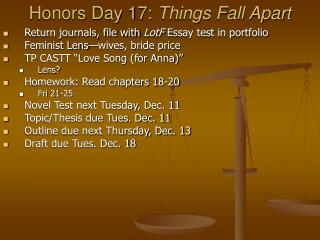 Honors Day 17:  Things Fall Apart