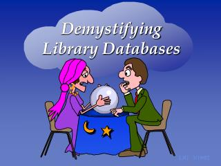 Demystifying  Library Databases
