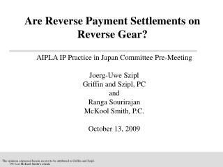 AIPLA IP Practice in Japan Committee Pre-Meeting Joerg-Uwe Szipl Griffin and Szipl, PC and