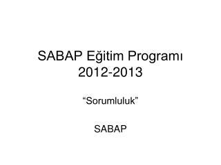 SABAP Eğitim Programı 2012-2013