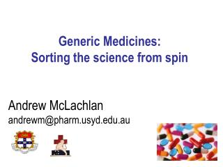 Generic Medicines: Sorting the science from spin