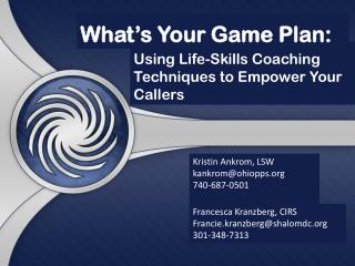 Using Life-Skills Coaching Techniques to Empower Your Callers