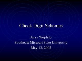 Check Digit Schemes