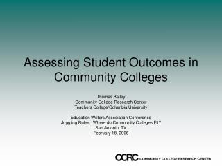 Assessing Student Outcomes in Community Colleges