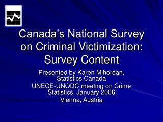 Canada's National Survey on Criminal Victimization: Survey Content