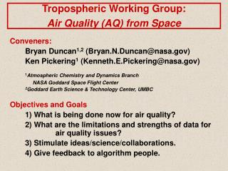 Tropospheric Working Group:   Air Quality (AQ) from Space