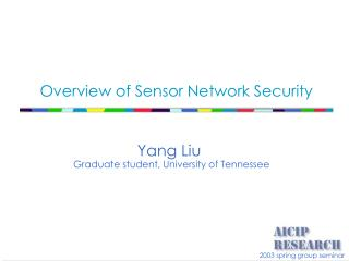 Overview of Sensor Network Security