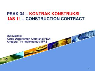 PSAK 34 �  KONTRAK KONSTRUKSI IAS 11  �  CONSTRUCTION CONTRACT