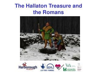 The Hallaton Treasure and  the Romans