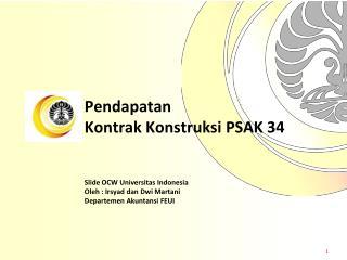 Pendapatan Kontrak  Konstruksi  PSAK 34