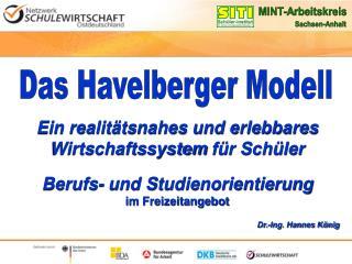 Das Havelberger Modell