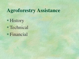 Agroforestry Assistance