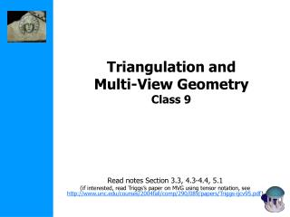 Triangulation and  Multi-View Geometry Class 9