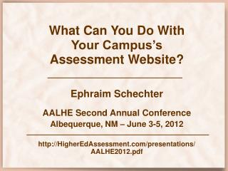 What Can You Do With Your Campus's Assessment Website?