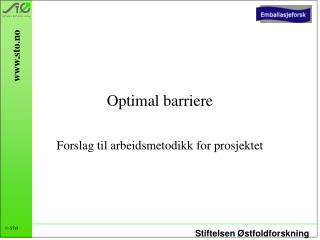 Optimal barriere
