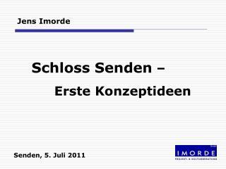 Schloss Senden  –  Erste Konzeptideen