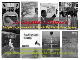 La Gazette littéraire Rédigée par les élèves du Collège du Mont des Princes, Seyssel