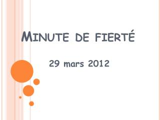 Minute de  fierté