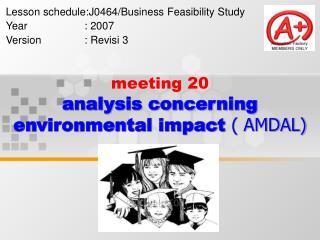 meeting 20 analysis concerning environmental impact  ( AMDAL)