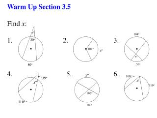 Warm Up Section 3.5  Find  x : 1.                             2.                          3.