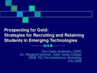 Ann-Claire Anderson, CORD Dr. Margaret Semmer, Joliet Junior College