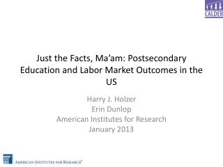 Just the  Facts, Ma'am: Postsecondary Education and Labor Market Outcomes in the US