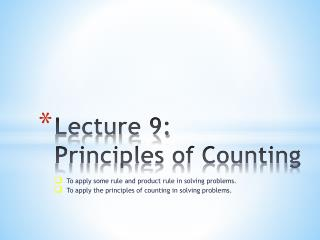 Lecture 9:  Principles of Counting