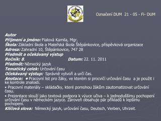 Autor Příjmení a jméno:  Fialová Kamila, Mgr.