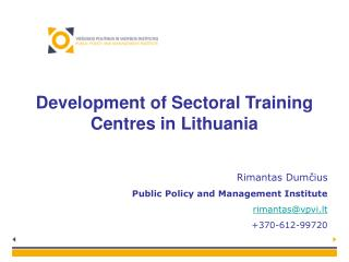 Development of Sectoral Training Centres in Lithuania