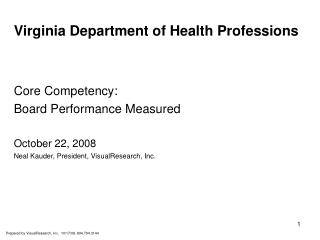 Virginia Department of Health Professions Core Competency: Board Performance Measured