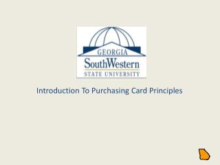 Introduction To Purchasing Card Principles