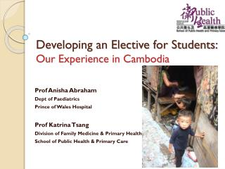 Developing an Elective for Students :  Our Experience in Cambodia