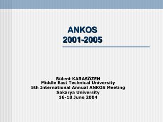 ANKOS 2001-2005