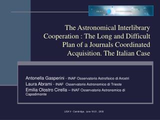 Antonella Gasperini  -  INAF Osservatorio Astrofisico di Arcetri