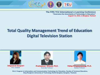 Total Quality Management Trend of Education Digital Television Station