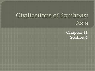 Civilizations of Southeast Asia